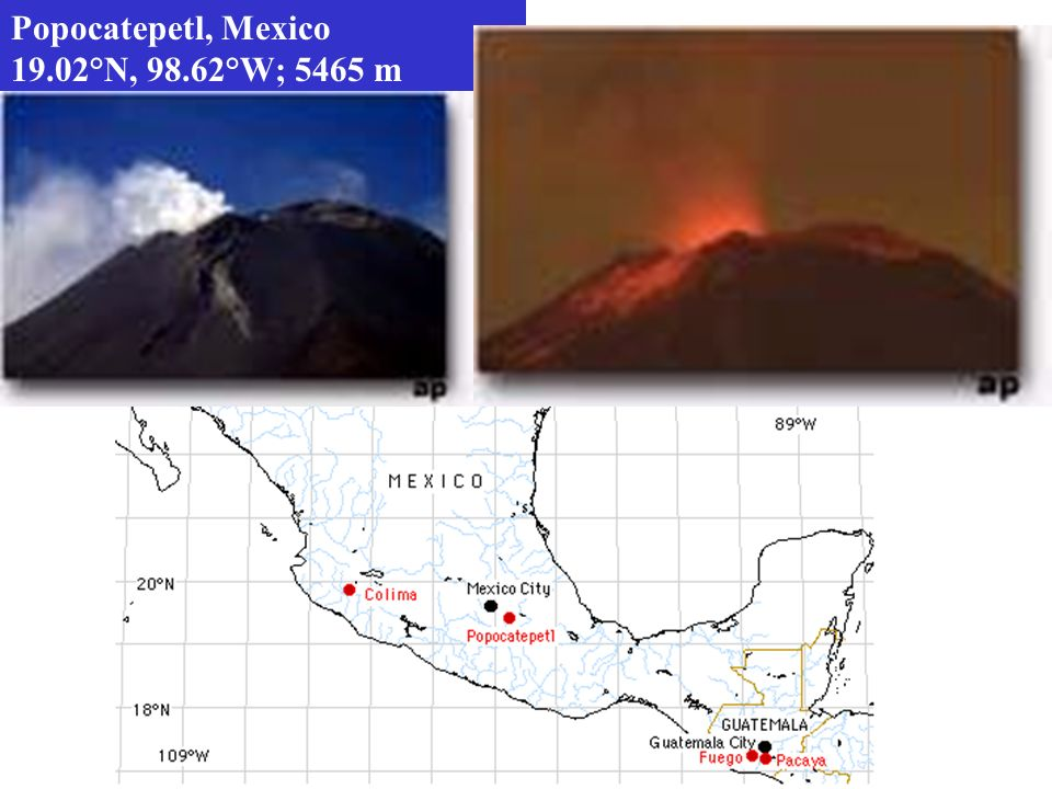 Popocatepetl, Mexico 19.02°N, 98.62°W; 5465 m