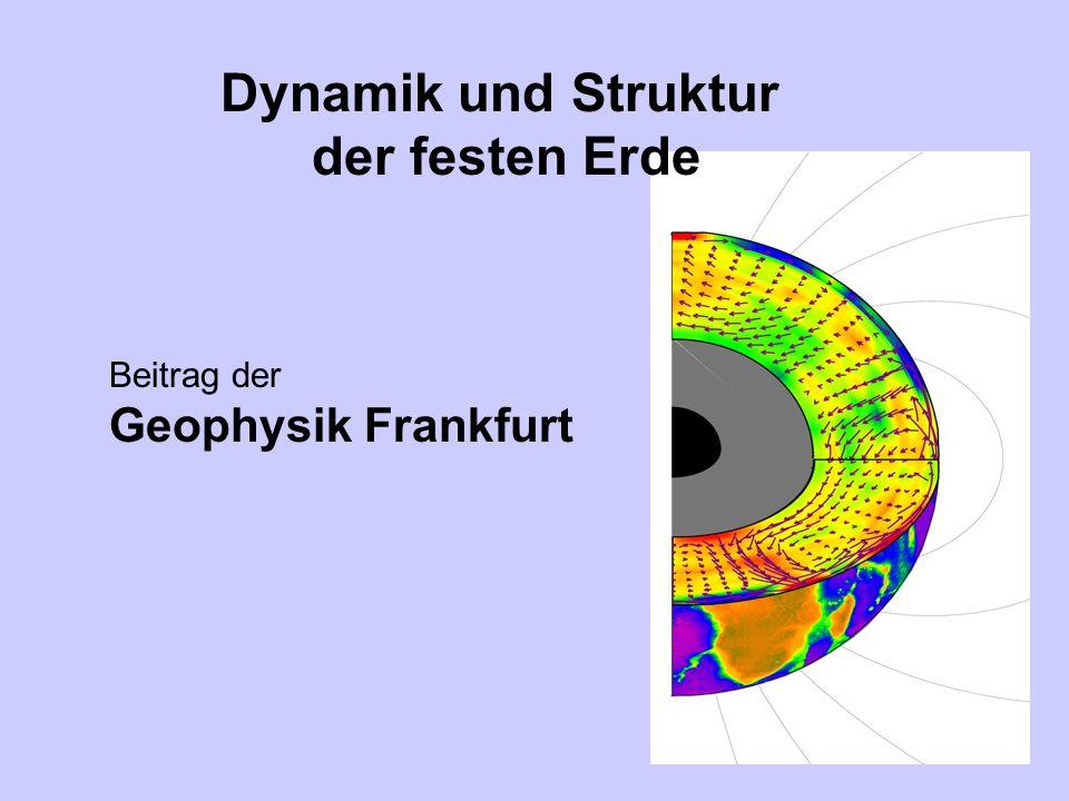 Dynamik und Struktur der festen Erde