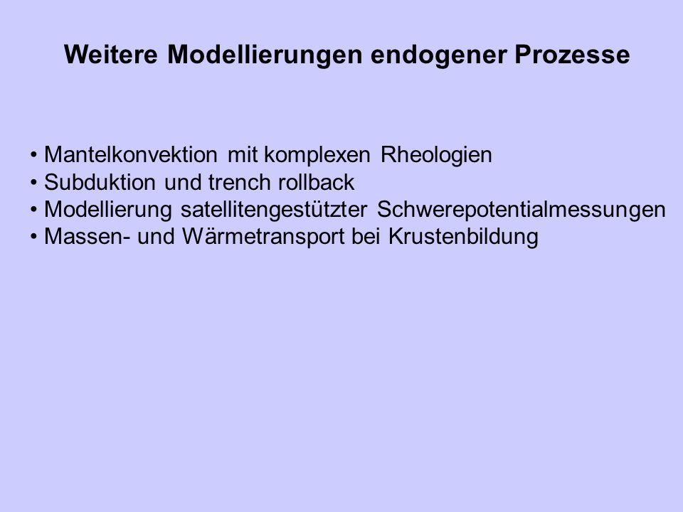 Weitere Modellierungen endogener Prozesse