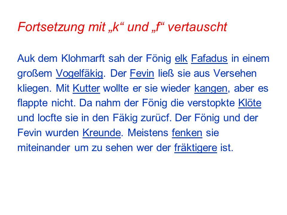 """Fortsetzung mit """"k und """"f vertauscht"""