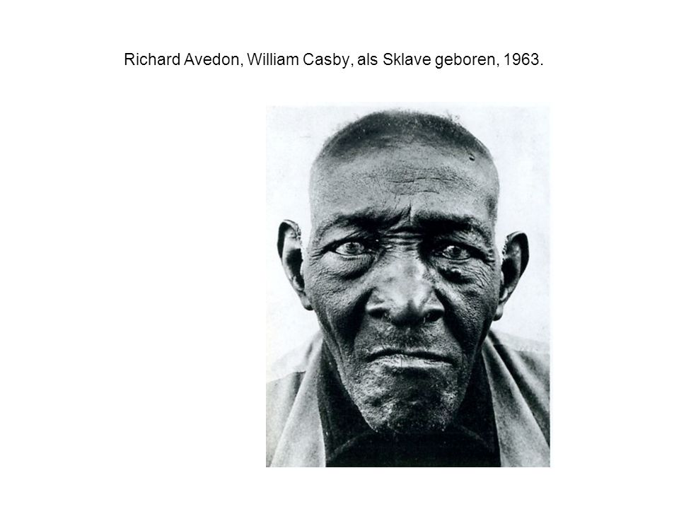 Richard Avedon, William Casby, als Sklave geboren, 1963.