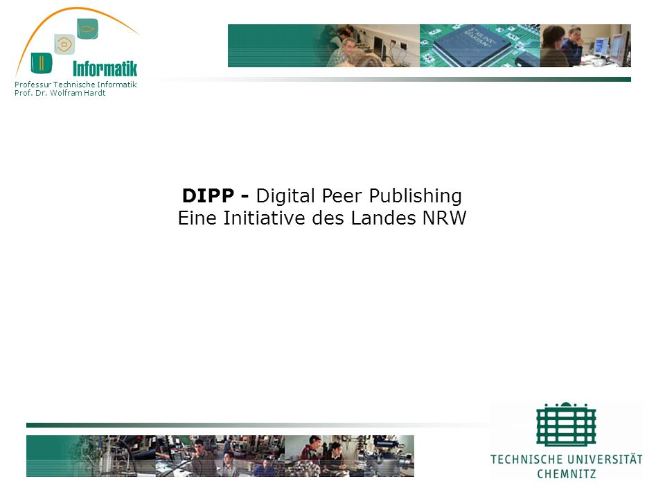 DIPP - Digital Peer Publishing Eine Initiative des Landes NRW