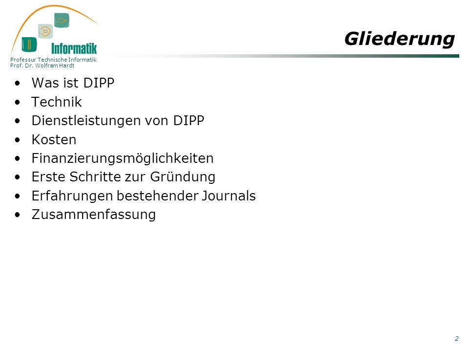 Gliederung Was ist DIPP Technik Dienstleistungen von DIPP Kosten