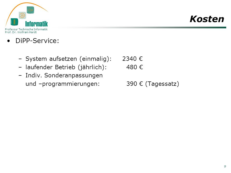Kosten DiPP-Service: System aufsetzen (einmalig): 2340 €