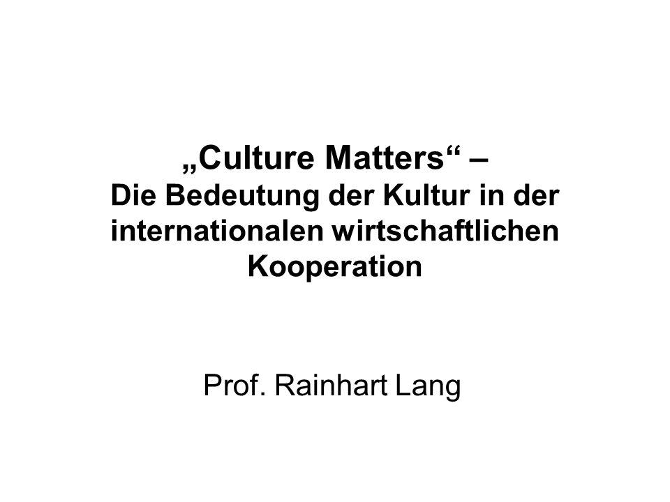 """""""Culture Matters – Die Bedeutung der Kultur in der internationalen wirtschaftlichen Kooperation"""