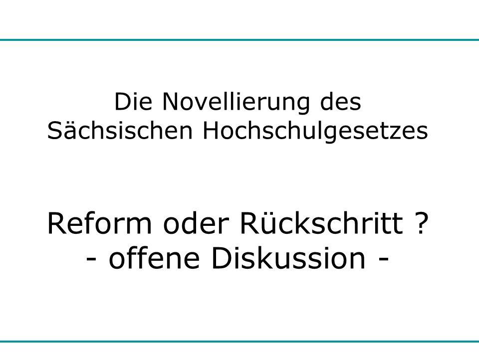 Reform oder Rückschritt - offene Diskussion -