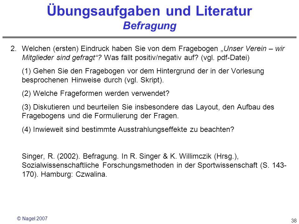 Übungsaufgaben und Literatur Befragung