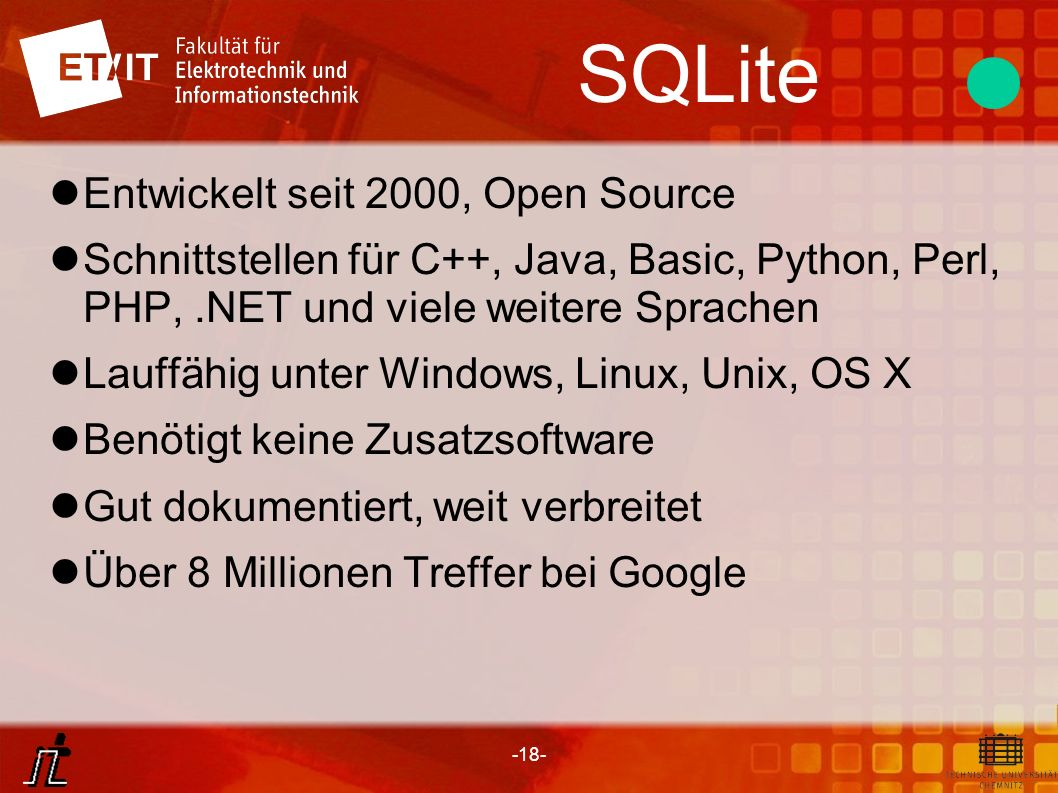 SQLite Entwickelt seit 2000, Open Source
