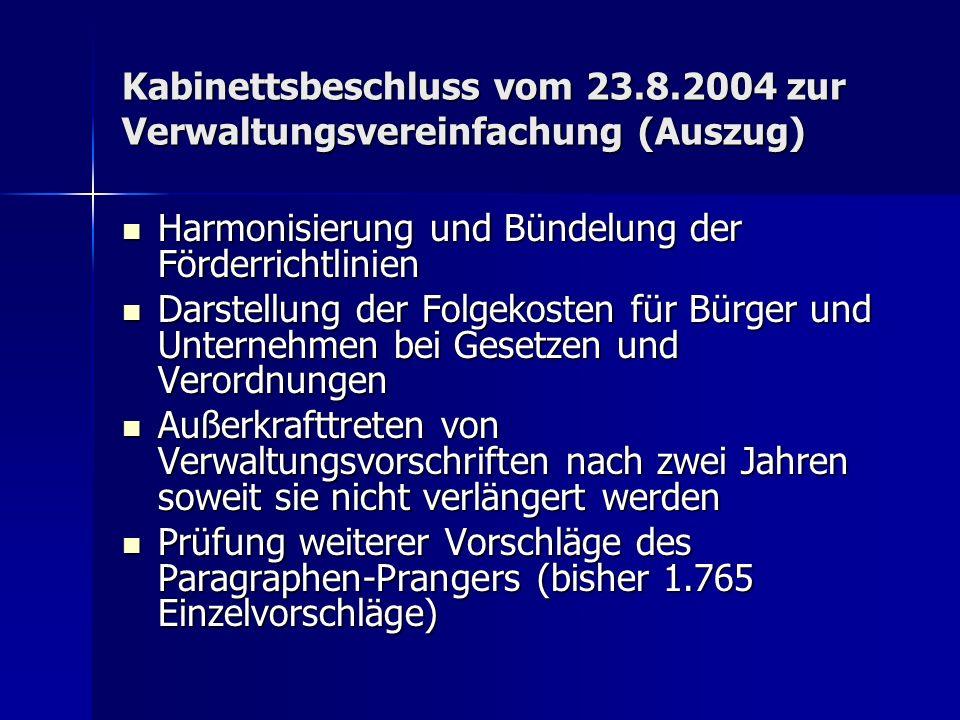 Kabinettsbeschluss vom 23.8.2004 zur Verwaltungsvereinfachung (Auszug)