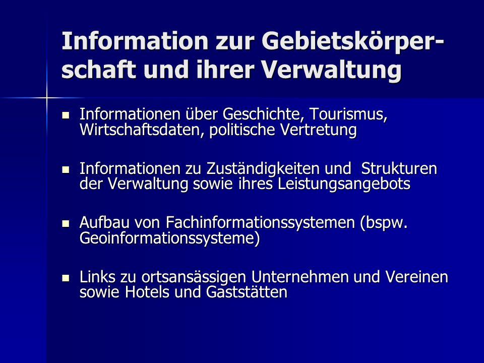 Information zur Gebietskörper-schaft und ihrer Verwaltung