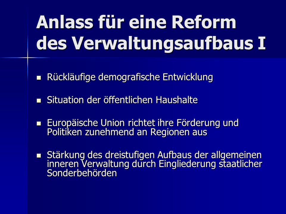 Anlass für eine Reform des Verwaltungsaufbaus I