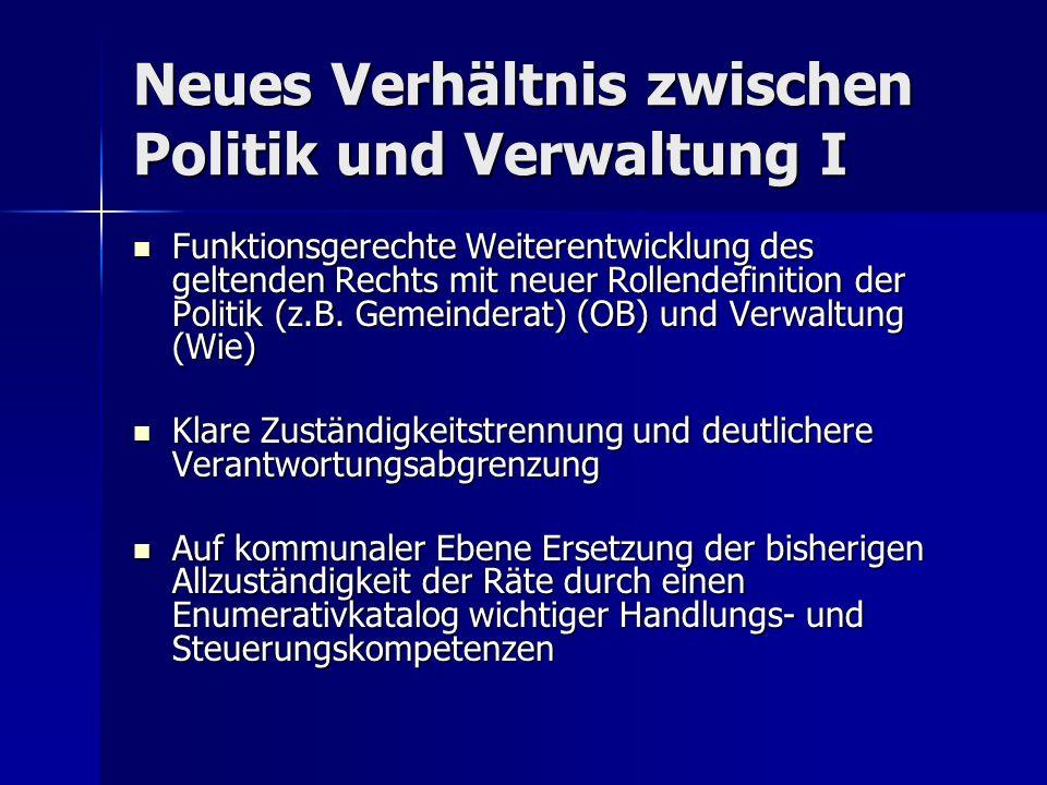 Neues Verhältnis zwischen Politik und Verwaltung I