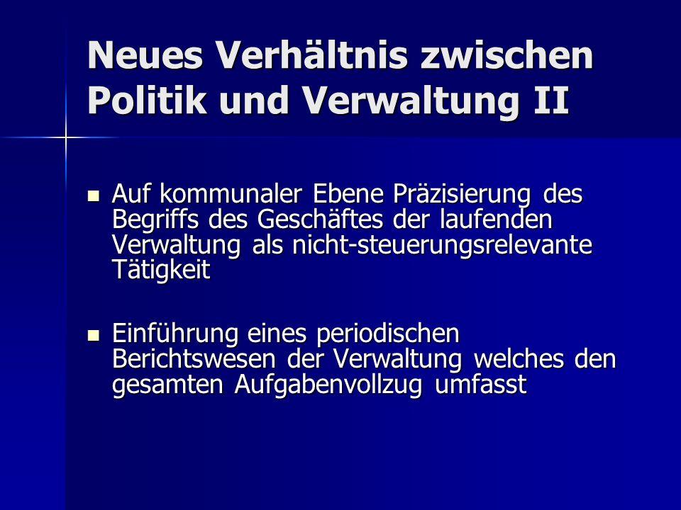 Neues Verhältnis zwischen Politik und Verwaltung II