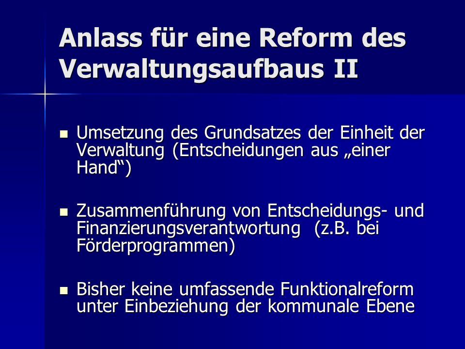 Anlass für eine Reform des Verwaltungsaufbaus II