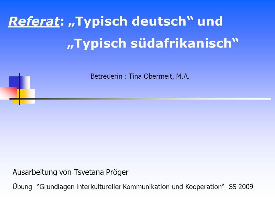 """Referat: """"Typisch deutsch und """"Typisch südafrikanisch"""
