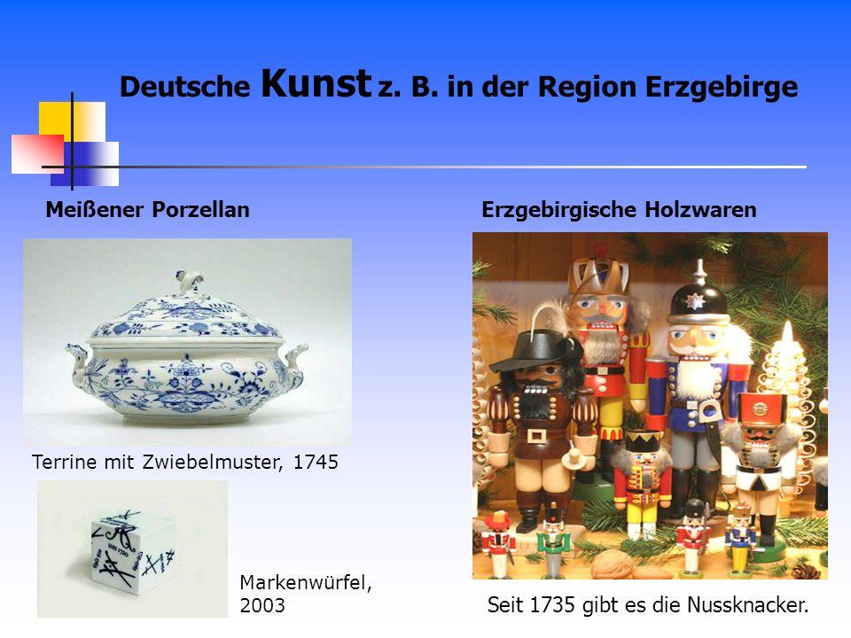 Deutsche Kunst z. B. in der Region Erzgebirge