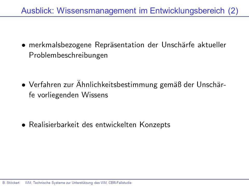 Ausblick: Wissensmanagement im Entwicklungsbereich (2)
