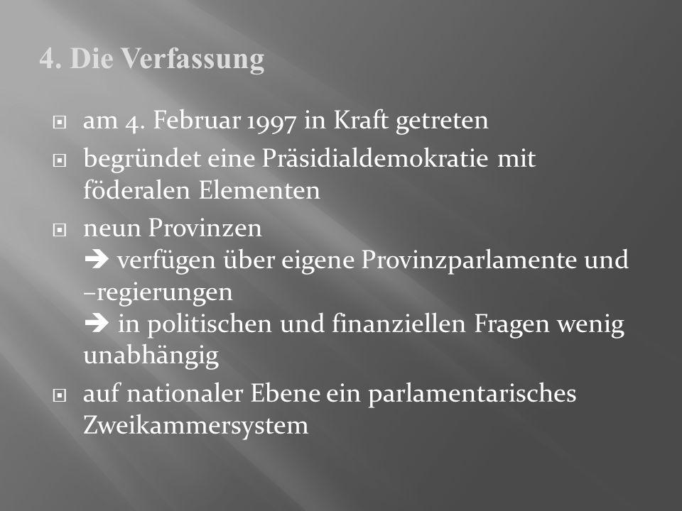 4. Die Verfassung am 4. Februar 1997 in Kraft getreten