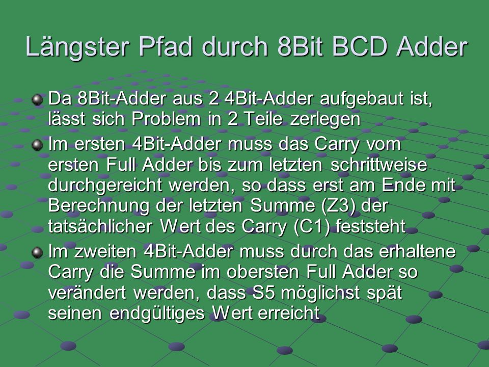 Längster Pfad durch 8Bit BCD Adder