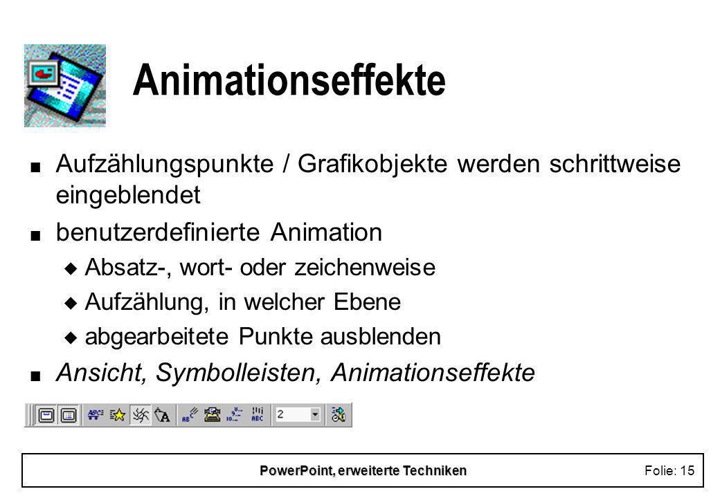 PowerPoint, erweiterte Techniken