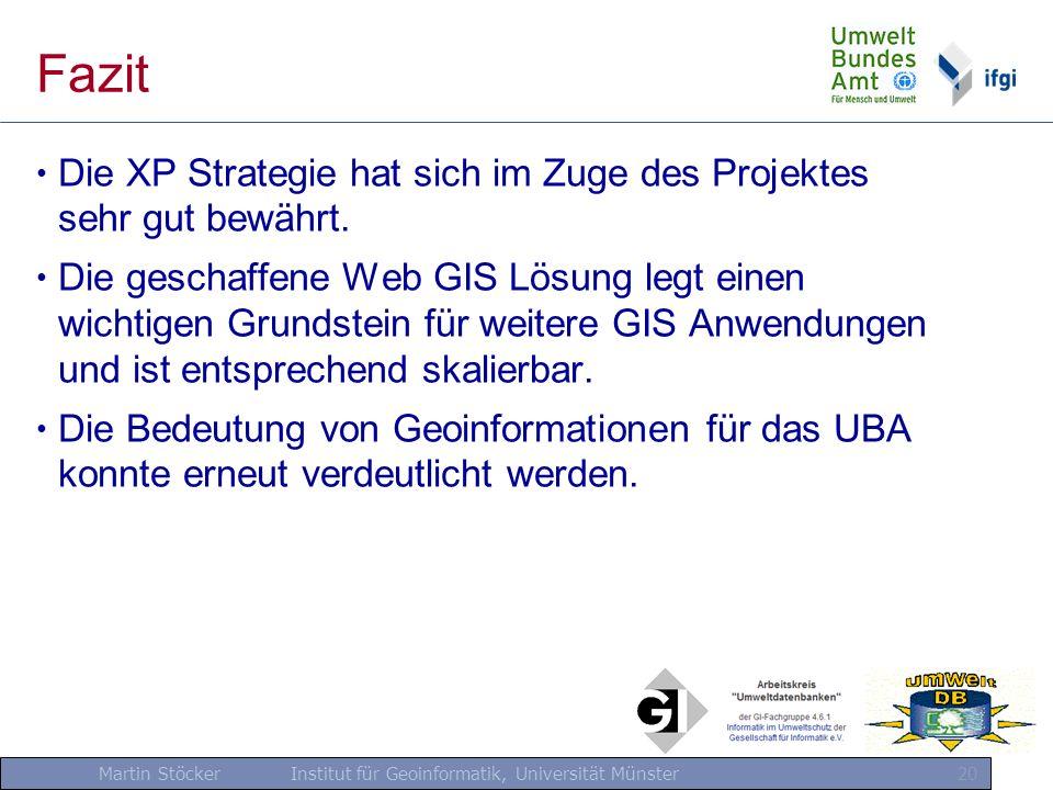 Fazit Die XP Strategie hat sich im Zuge des Projektes sehr gut bewährt.