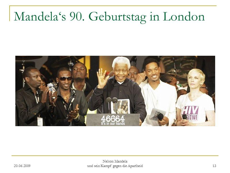 Mandela's 90. Geburtstag in London
