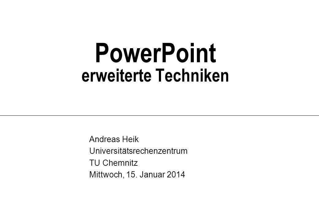 PowerPoint erweiterte Techniken