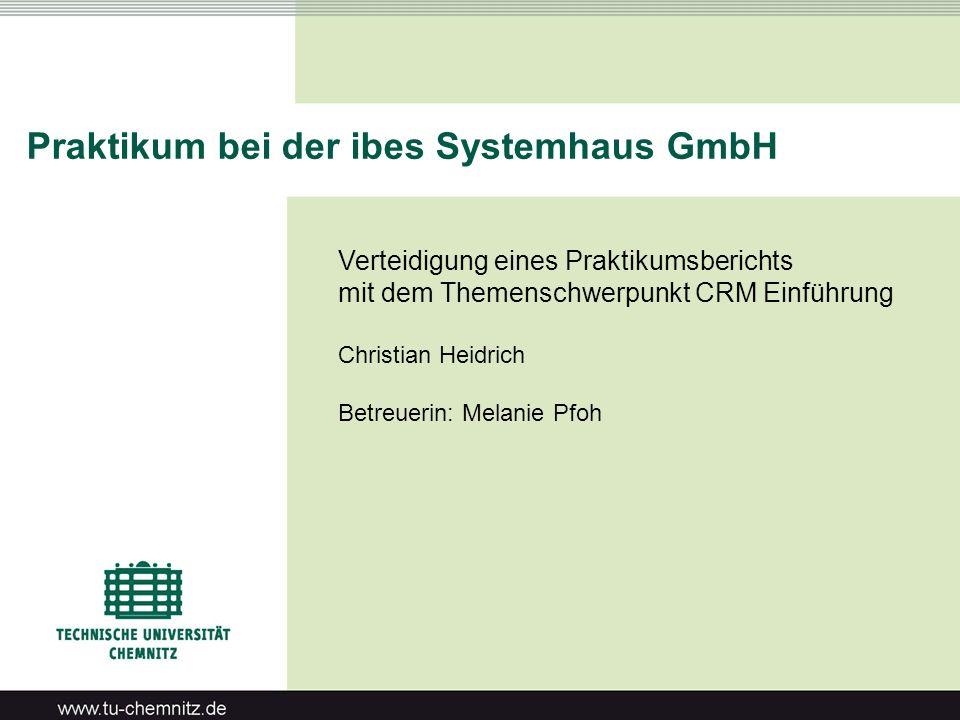 Praktikum bei der ibes Systemhaus GmbH