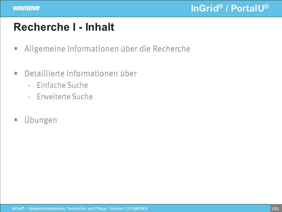 Recherche I - Inhalt Allgemeine Informationen über die Recherche