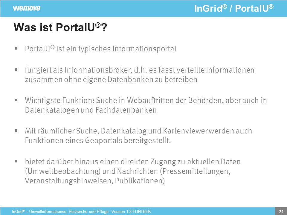 Was ist PortalU® PortalU® ist ein typisches Informationsportal