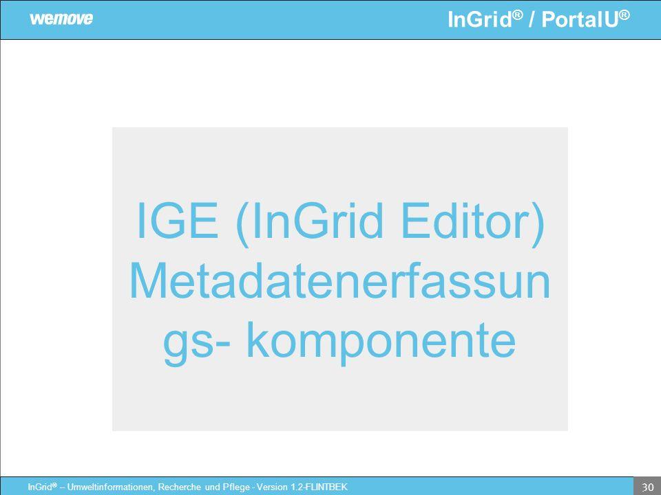 IGE (InGrid Editor) Metadatenerfassungs- komponente