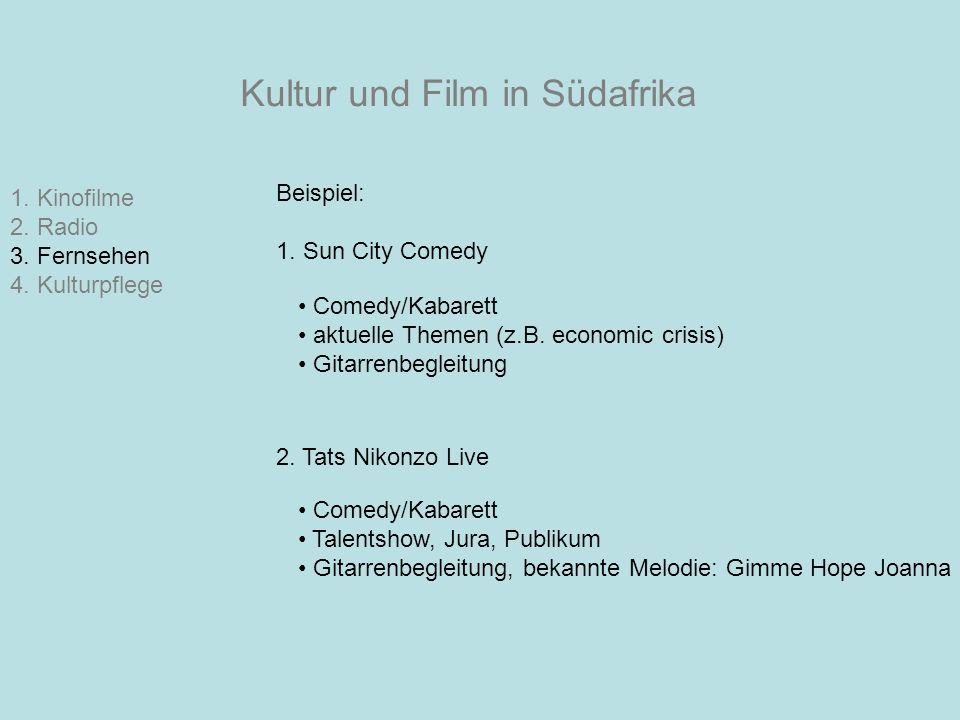 Kultur und Film in Südafrika