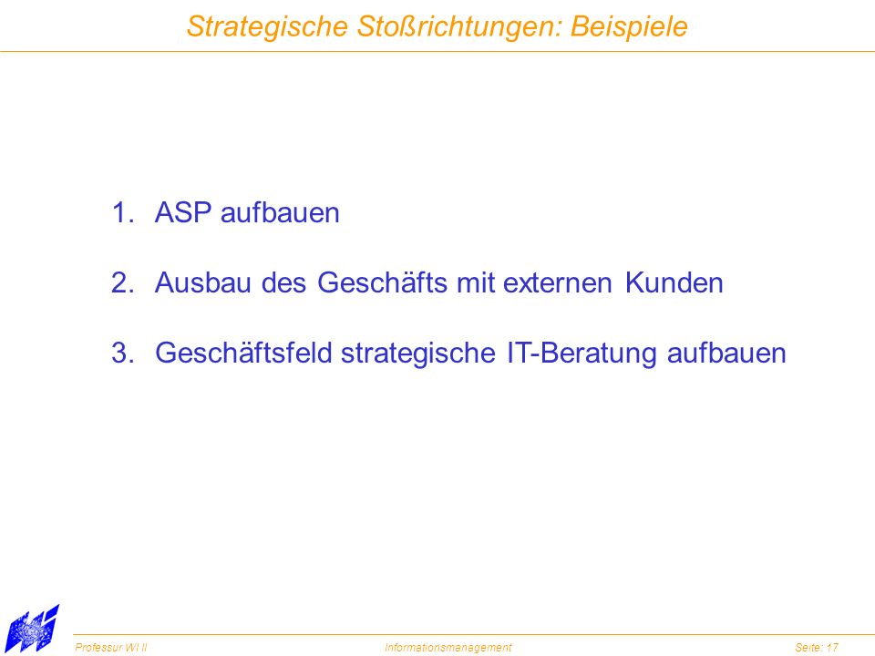 Strategische Stoßrichtungen: Beispiele