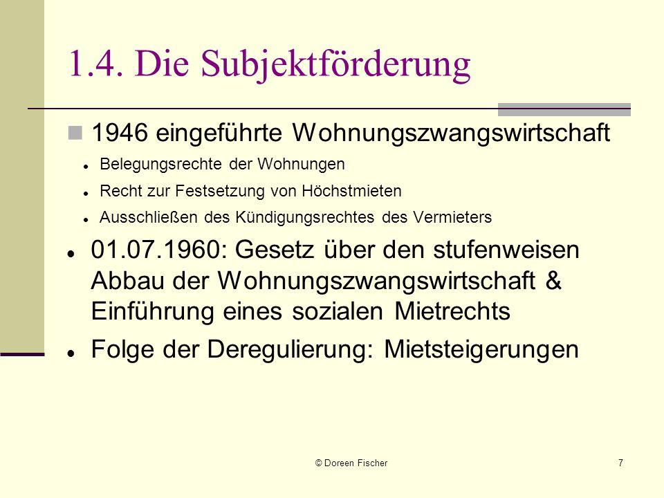 1.4. Die Subjektförderung 1946 eingeführte Wohnungszwangswirtschaft