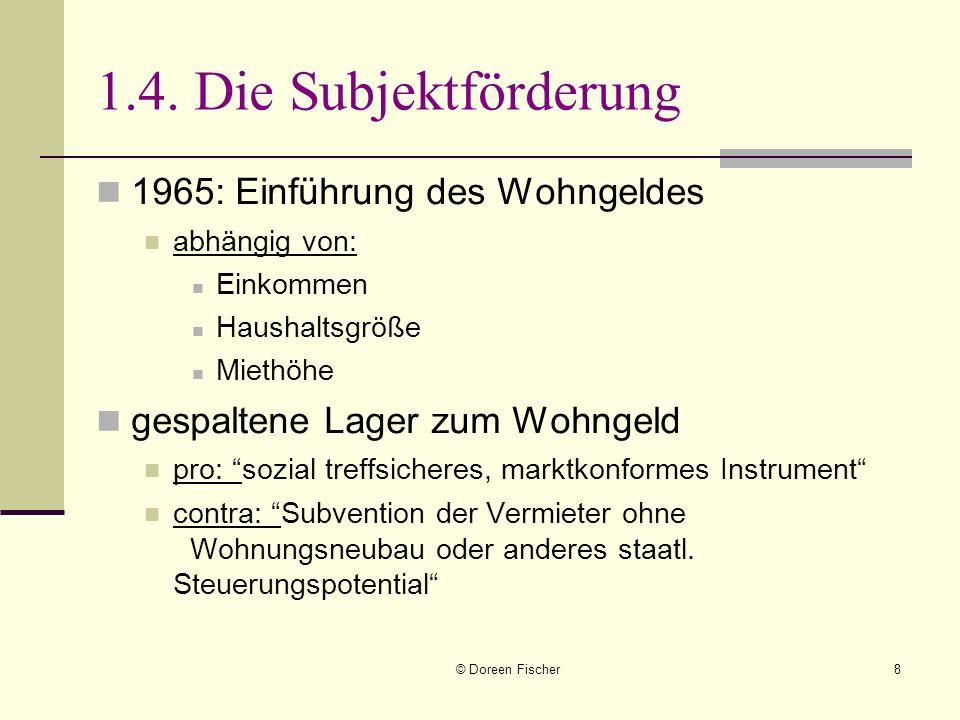 1.4. Die Subjektförderung 1965: Einführung des Wohngeldes