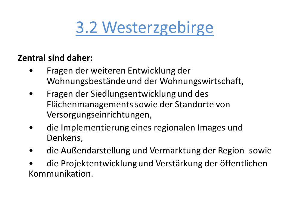 3.2 Westerzgebirge Zentral sind daher: