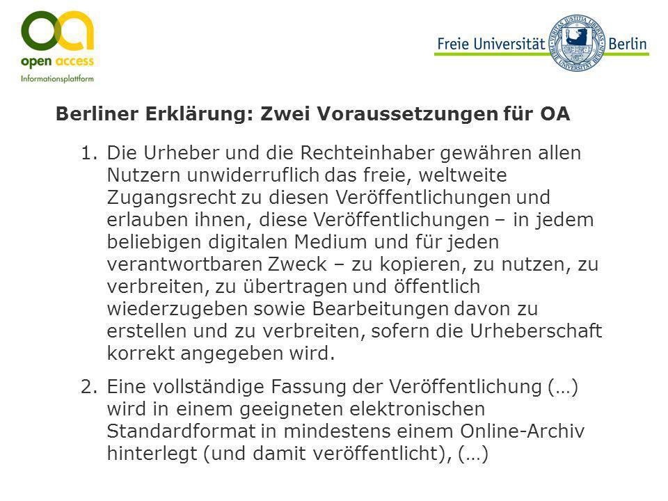 Berliner Erklärung: Zwei Voraussetzungen für OA