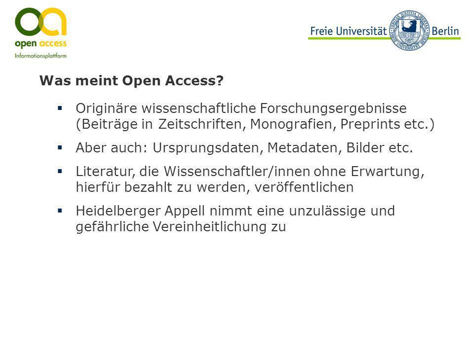 Was meint Open Access Originäre wissenschaftliche Forschungsergebnisse (Beiträge in Zeitschriften, Monografien, Preprints etc.)