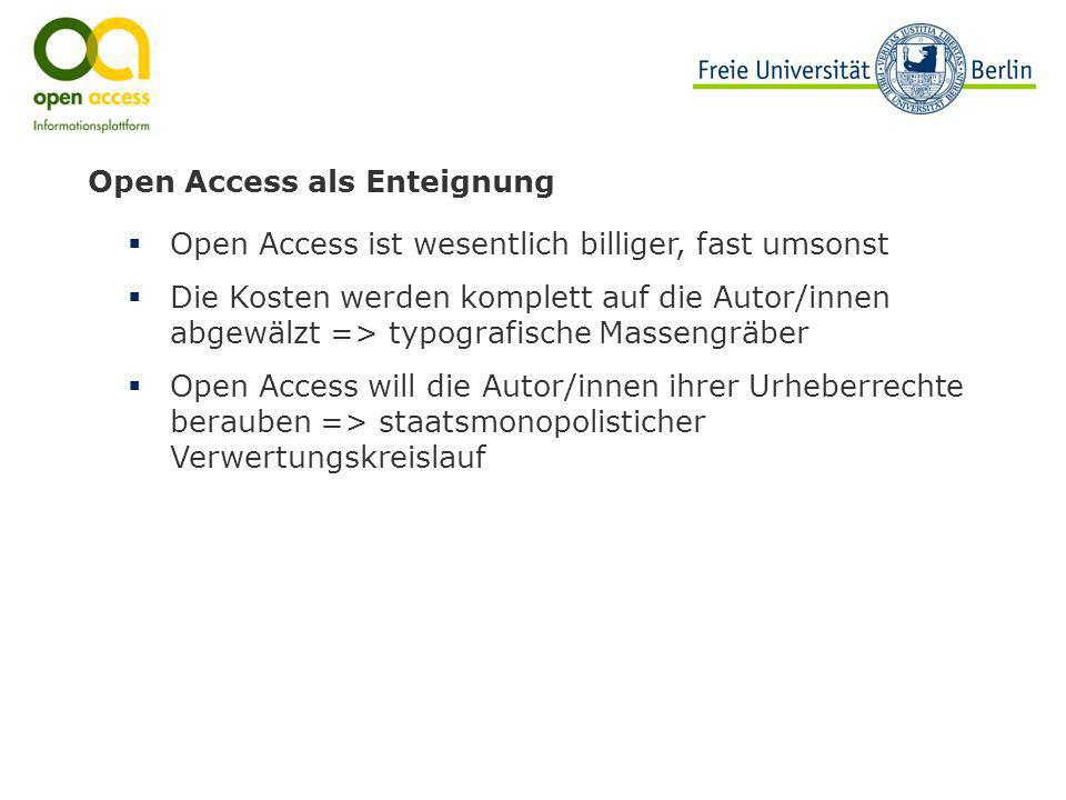 Open Access als Enteignung