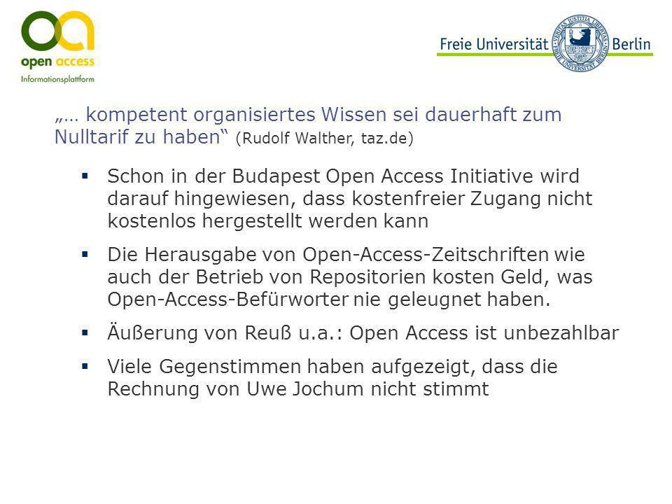 """""""… kompetent organisiertes Wissen sei dauerhaft zum Nulltarif zu haben (Rudolf Walther, taz.de)"""