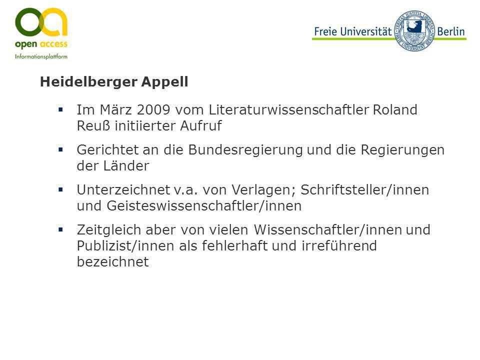 Heidelberger AppellIm März 2009 vom Literaturwissenschaftler Roland Reuß initiierter Aufruf.