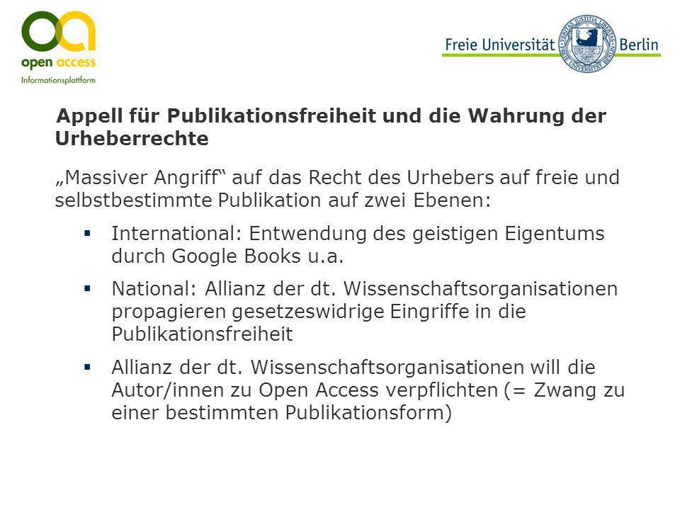 Appell für Publikationsfreiheit und die Wahrung der Urheberrechte