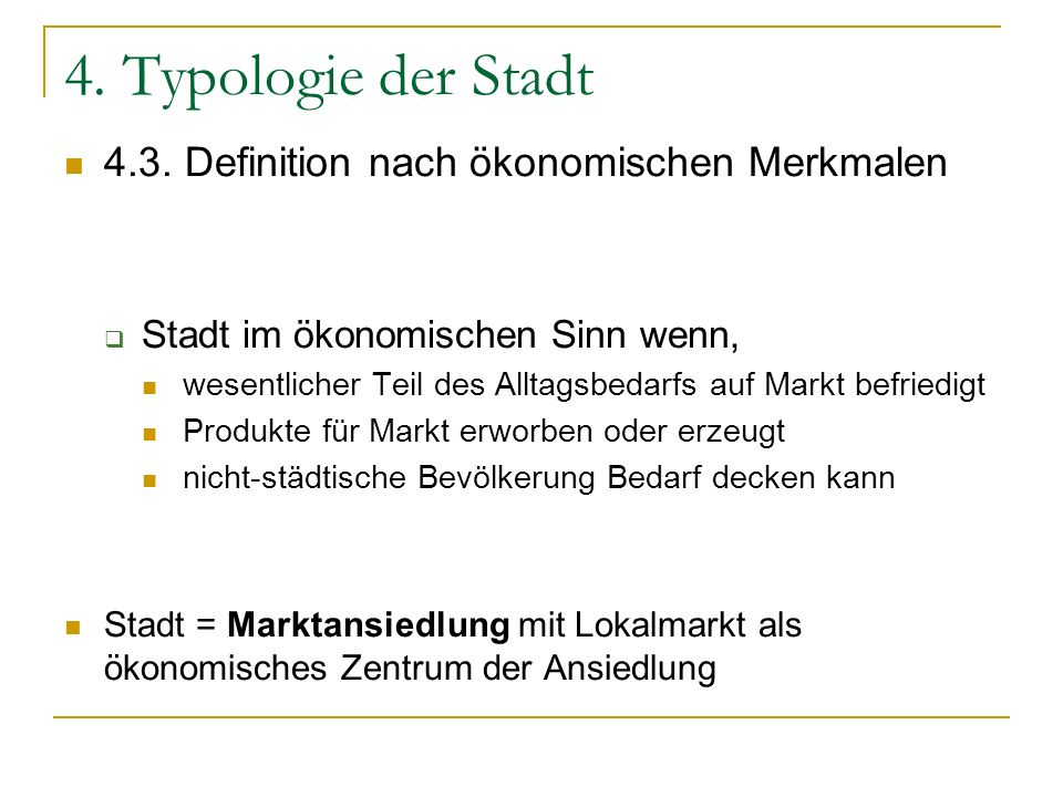 4. Typologie der Stadt 4.3. Definition nach ökonomischen Merkmalen