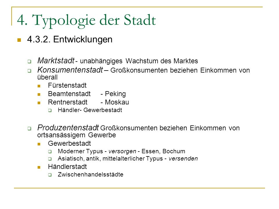 4. Typologie der Stadt 4.3.2. Entwicklungen