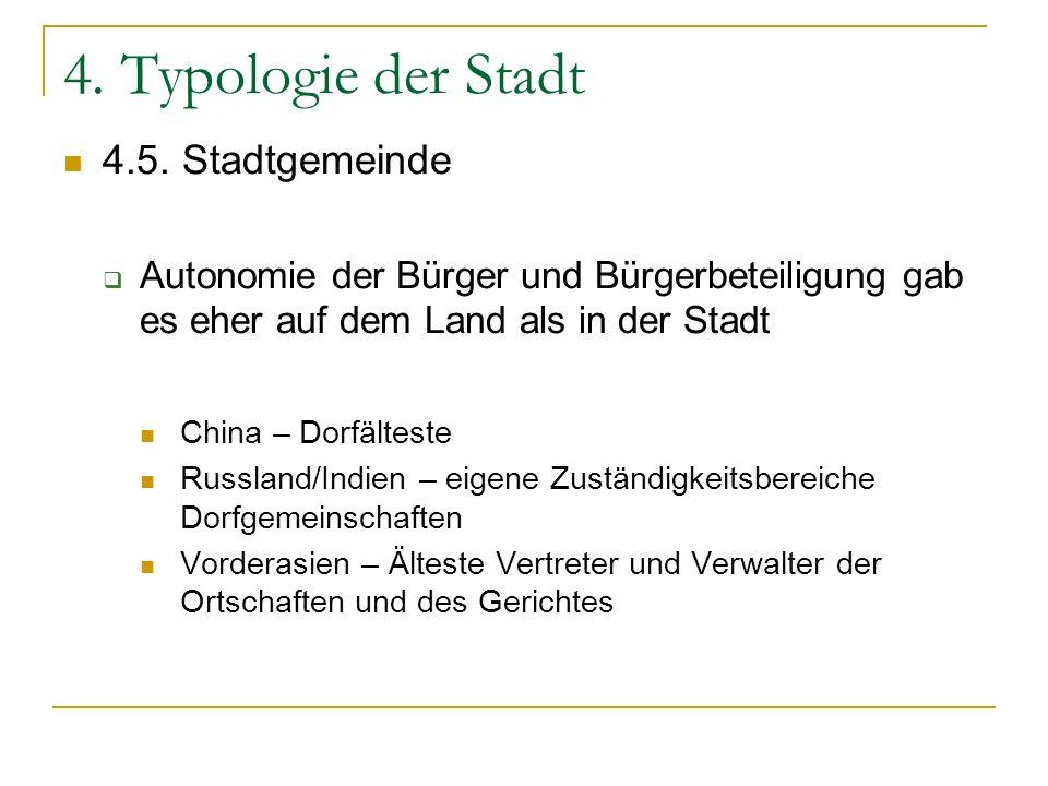 4. Typologie der Stadt 4.5. Stadtgemeinde