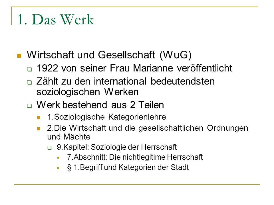 1. Das Werk Wirtschaft und Gesellschaft (WuG)