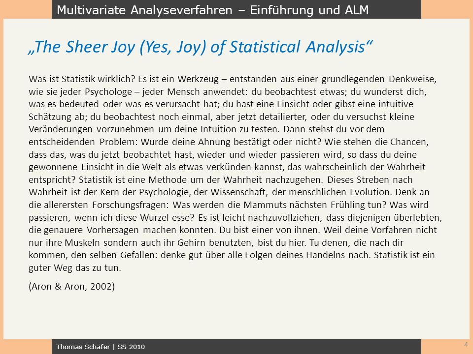 """The Sheer Joy (Yes, Joy) of Statistical Analysis"