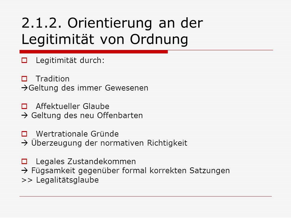 2.1.2. Orientierung an der Legitimität von Ordnung