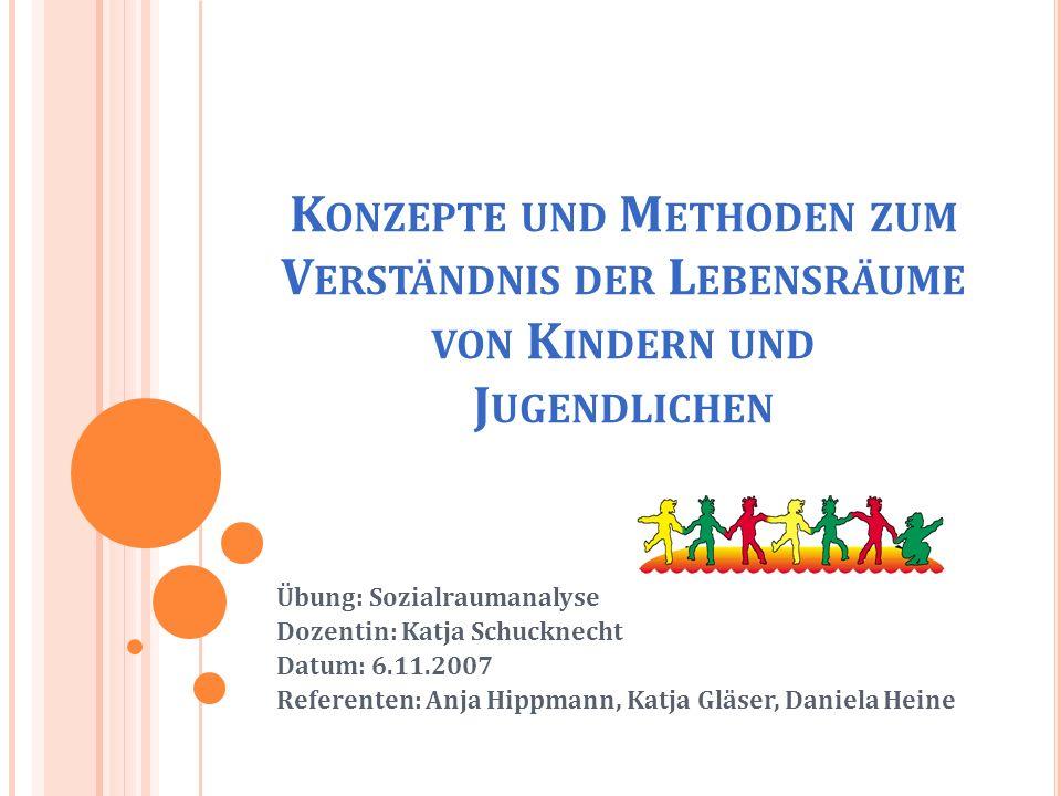 Konzepte und Methoden zum Verständnis der Lebensräume von Kindern und Jugendlichen