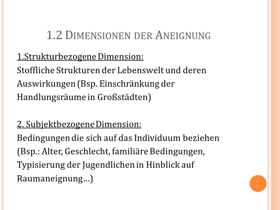 1.2 Dimensionen der Aneignung